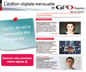 Inscrivez-vous à l'édition digitale de GPO Magazine